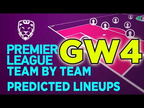 Gameweek 4 Predicted Lineups (FPL 2019/20) >