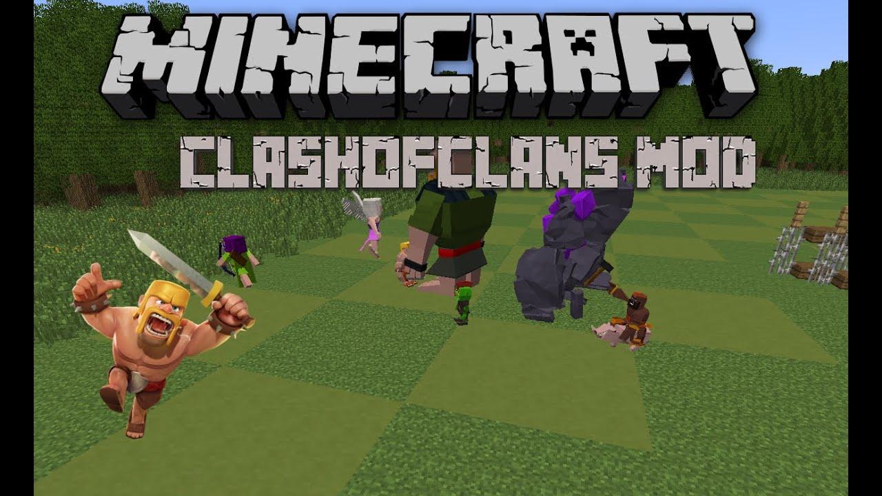 мод на майнкрафт 1.6.4 clash of clans
