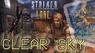 S.T.A.L.K.E.R. Lore: Clear Sky