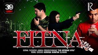 Fitna (o'zbek serial) | Фитна (узбек сериал) 39-qism