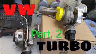 VW  2.0 TDI TURBO REPLACEMENT WYMIANA part. 2