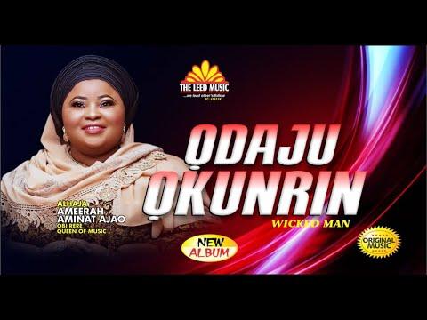 Download Odaju Okunrin - Alhaja Ameerah Aminat Ajao