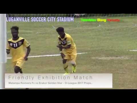 Erakor Golden Star FC vs Malampa Revivers FC