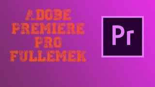Adobe Premiere Pro Full Yapmak