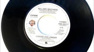 Lovers Live Longer , Bellamy Brothers , 1980 Vinyl 45RPM