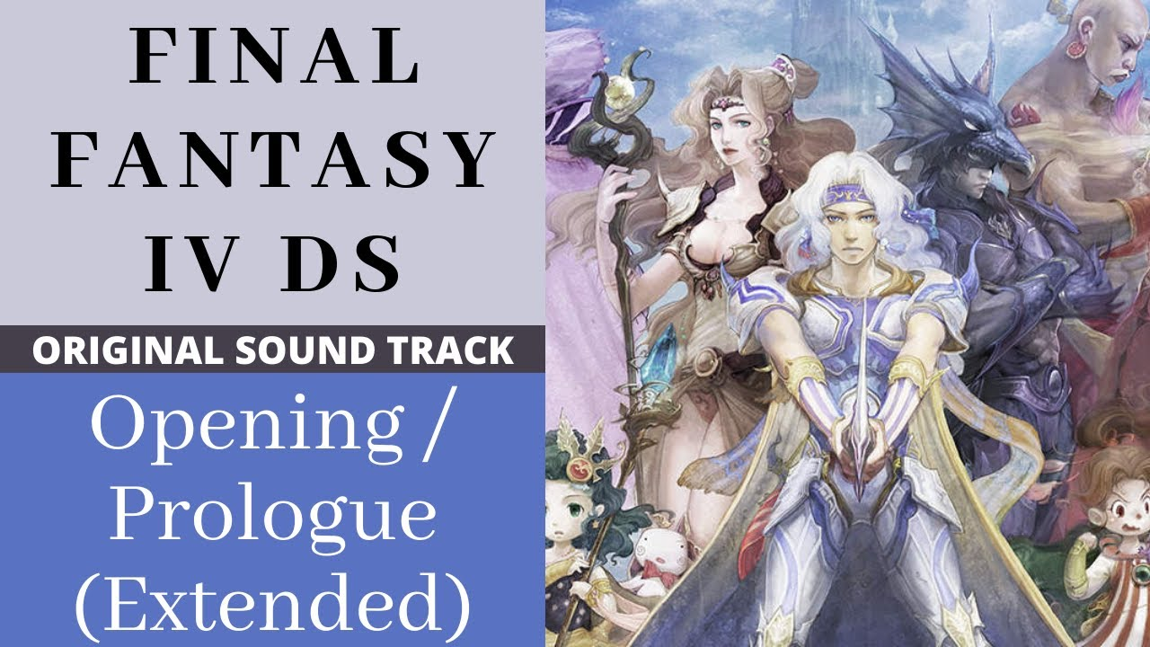 Final Fantasy IV DS -  Opening / Prologue Extended Mix