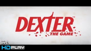 Dexter the Game - Gameplay HD - iPhone/iPad