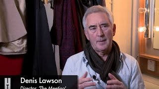 Writer Andrew Payne and Director Denis Lawson introduce The Meeting