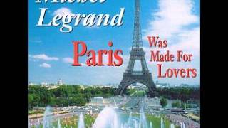 Michel Legrand Orchestra - Paris was Made for Lovers - Sea and Sky