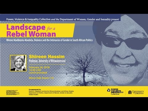Shireen Hassim: Landscape for a Rebel Woman Winnie Madikizel
