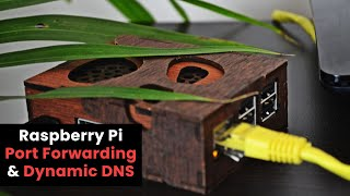 raspberry Pi Port Forwarding & Dynamic DNS