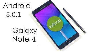 Galaxy Note 4 - Official Android 5.0.1 Lollipop - What's New ?