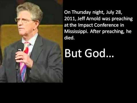 Jeff Arnold's Miracle – He Died But God…