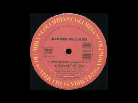 Deniece Williams - Never Say Never (Extended Mix)
