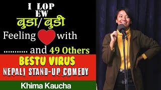 Bestu Virus Nepali Stand Up Comedy Khima Kaucha LaughMandu Candlelights Entertainment