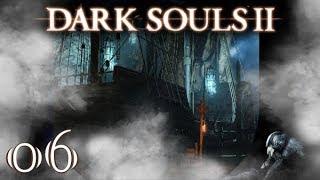 Dark Souls II #6 Ein Schiff fährt ein [Blind/Deutsch/Let