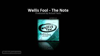 Wellis Fool - The Note