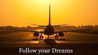 Se piloto, Se tu sueño - (Video motivacional de aviación)