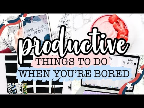 PRODUCTIVE Things To Do When You're Bored at Home! (using stuff you already have)
