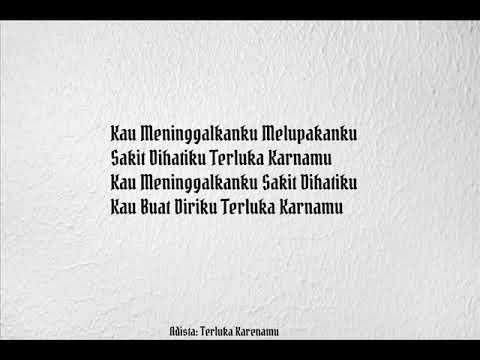 Adista :Terluka Karenamu (Lirik By:Aritonang 88)