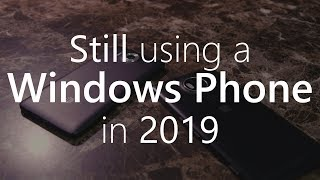 [Tech.Tuesday] Still using a Windows Phone in 2019!
