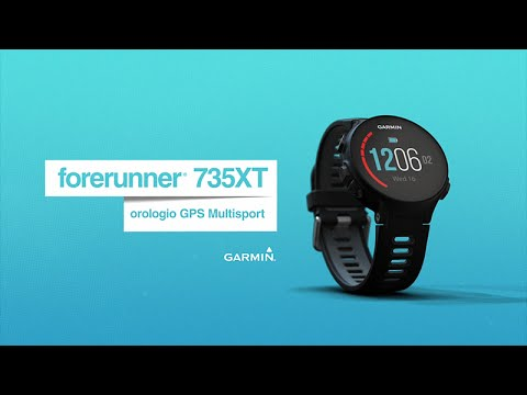 b89cc20e40f6b1 Forerunner 735XT: Orologio GPS Multisport (Italiano) - YouTube