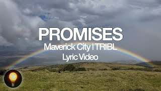 Promises - Maverick City Music (Lyrics)