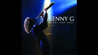 Kenny G ~ No Place Like Home Feat Kenny
