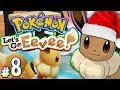 Pokemon: Let's Go, Eevee! - Christmas Eevee | PART 8