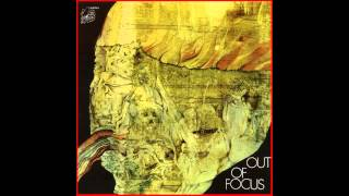 OUT OF FOCUS 1971 [full album]