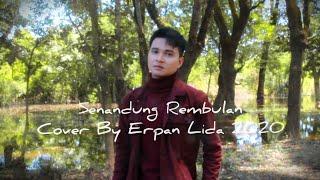 Download Senandung Rembulan - Imam S.Arifin | Cover By Erpan Lida 2020