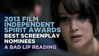 """2013 Independent Spirit Awards: Best Screenplay Nominees"" — A Bad Lip Reading"