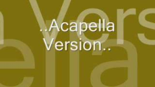 My Original Song..-Acapella Version