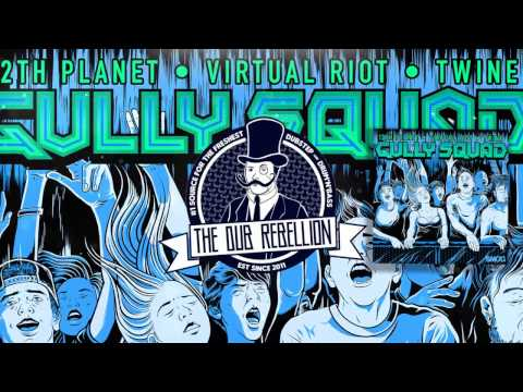 12th Planet x Virtual Riot x Twine - Gully Squad