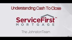 Understanding Cash to Close on Your Home Loan