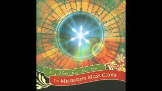 Mississippi Mass Choir - Jesus, Oh What A Wonderful Child