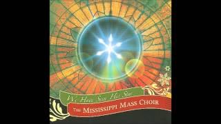 Mississippi Mass Choir - Jesus, Oh What A Wonderful Child