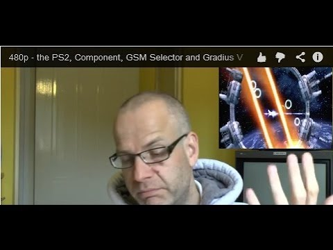 480p - the PS2, Component, GSM Selector and Gradius V