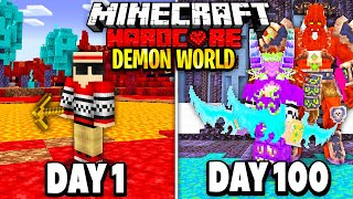 I Survived 100 Dąys in a DEMON Only World on Hardcore Minecraft.. Here's What Happened..