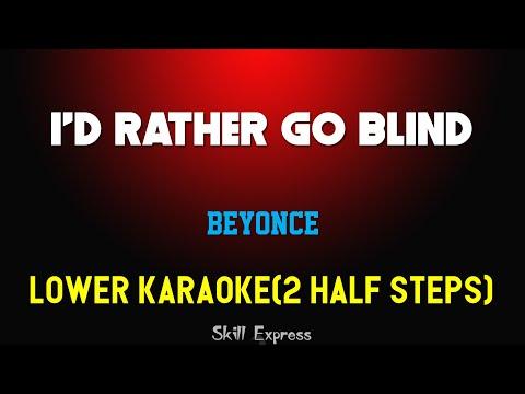 Chords For I D Rather Go Blind Lower Key Karaoke Beyonce 2