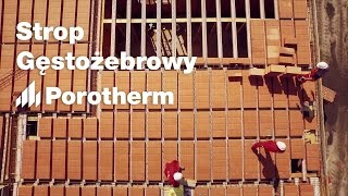 Ceramiczny strop gęstożebrowy Porotherm - trwałość i bezpieczeństwo