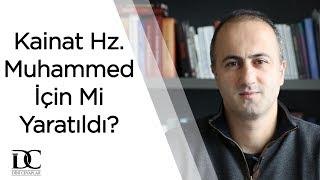 Kainat Hz. Muhammed İçin Mi Yaratıldı? Levlake Hadisi Doğru Mudur?   Dr. Emre Dorman