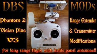 DJI Phantom 2 Vision Plus V3 RC Transmitter & Range Extender modification tutorial - How To