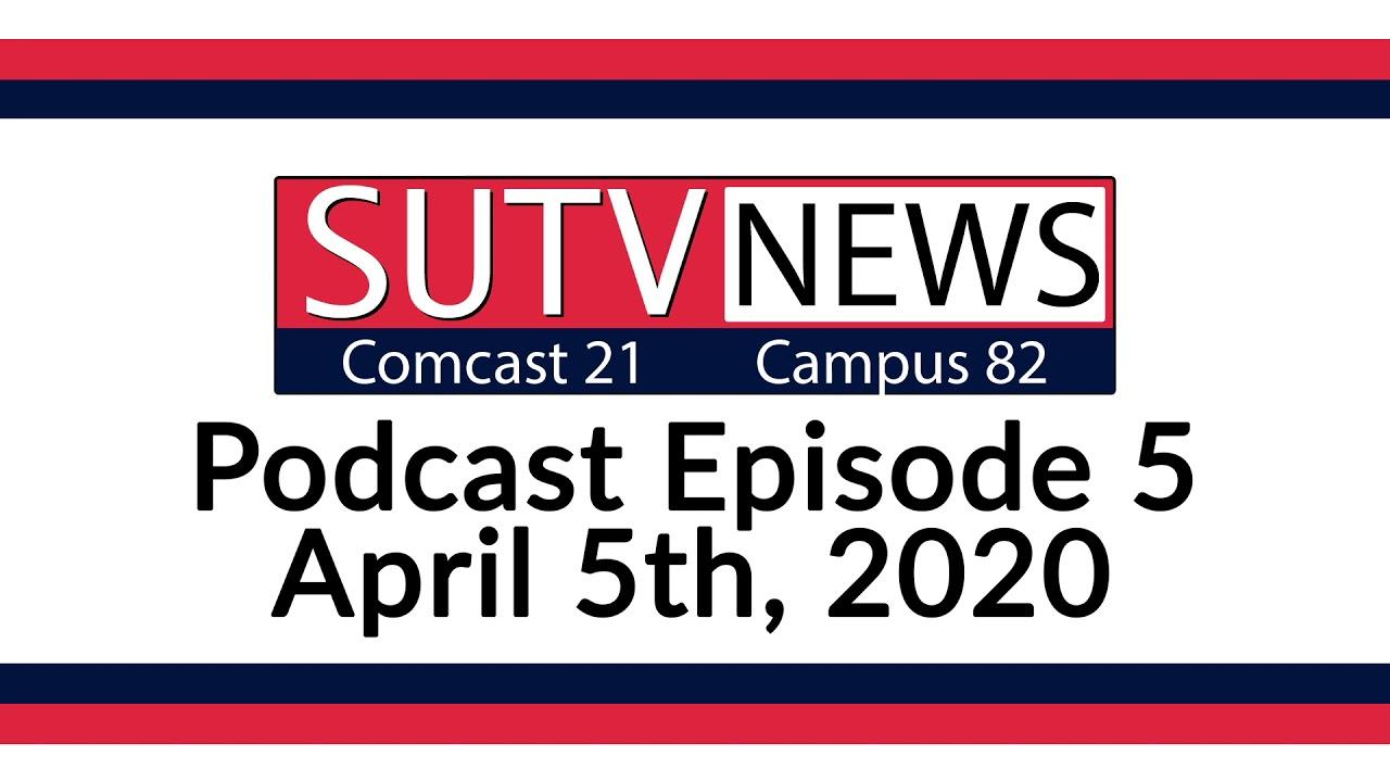 SUTV Podcast Episode 5