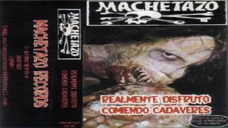 Machetazo -  Serrando Codos
