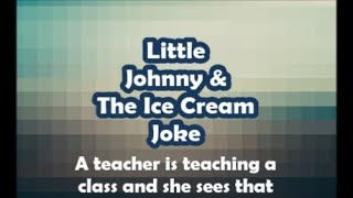 LIttle Johnny ICE Cream Joke Funny joke Ever Crazy Joke Pig Joke Dirty Joke