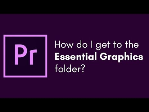 where is the essential graphics folder premiere pro tutorial for motion graphics template. Black Bedroom Furniture Sets. Home Design Ideas