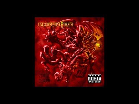 Uncooperative Death - Zombie Dragon (2015) FULL ALBUM