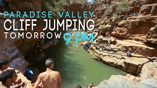 Paradise valley  cliff jumping