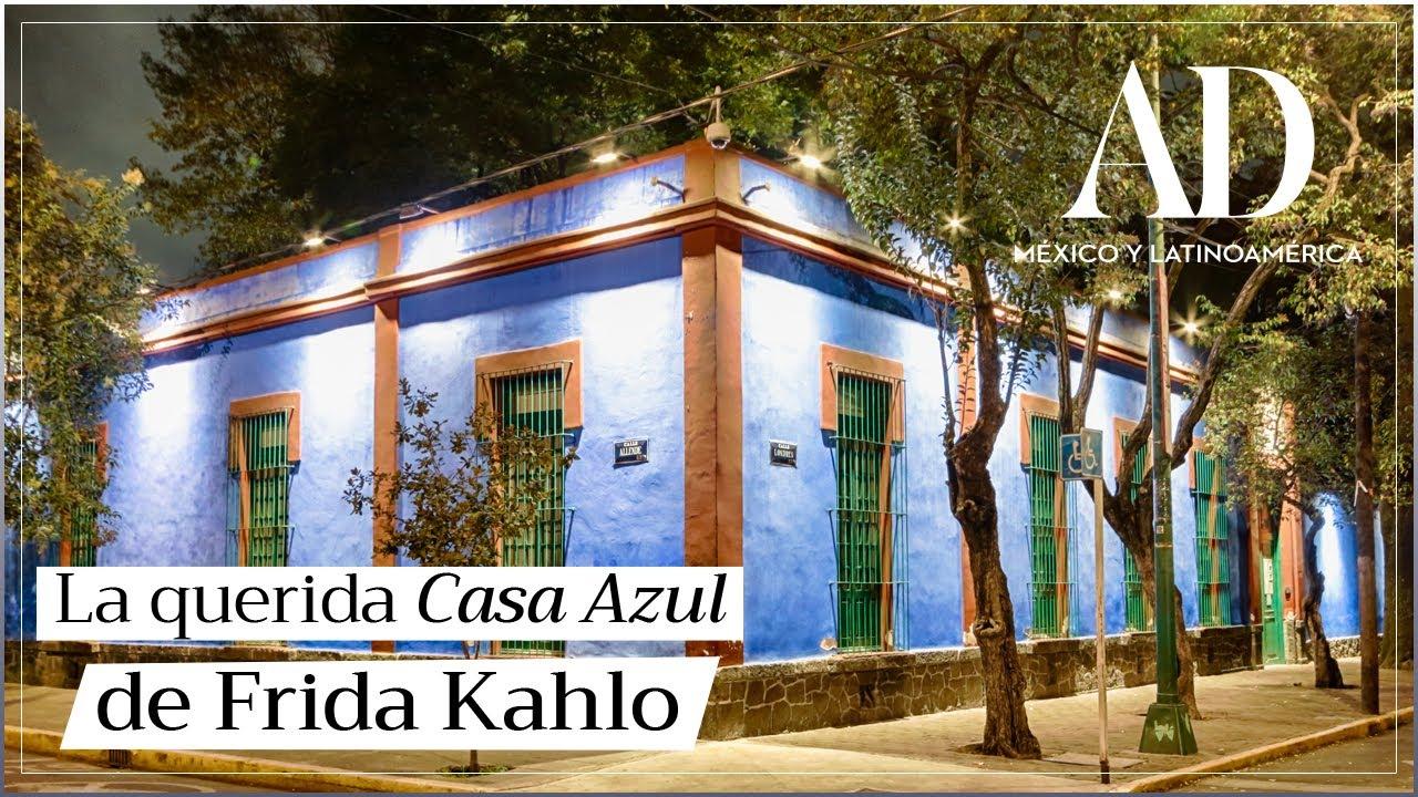 La Casa Azul De Frida Kahlo El Hogar De La Famosa Pintora Youtube